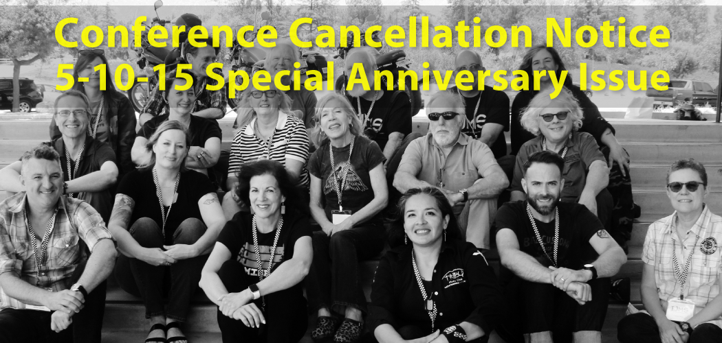 Conference Cancellation Notice / 5-10-15 Special Summer Anniversary Issue